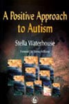 Book Cover for A Positive Approach to Autism
