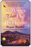 Book Cover for The Wings that Fly Us Home